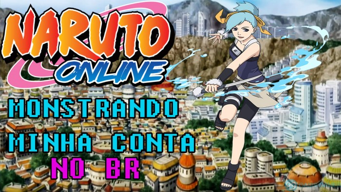 Mostrando a minha Conta e Eventos-Naruto Online